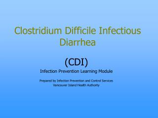 Clostridium Difficile Infectious Diarrhea
