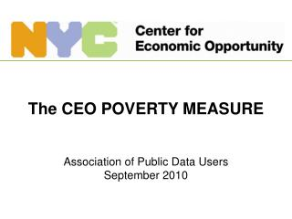The CEO POVERTY MEASURE