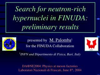 Search for neutron-rich hypernuclei in FINUDA:  preliminary results