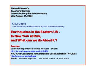 Michael Passow's Teacher's Seminar Lamont-Doherty Earth Observatory Wed August 11, 2004