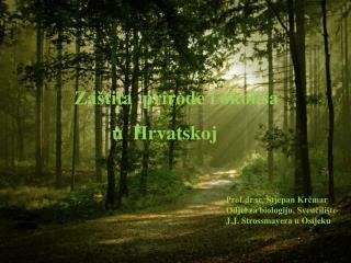 Za�tita  prirode i okoli�a                 u  Hrvatskoj