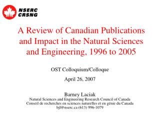A Review of Canadian Publications and Impact in the Natural Sciences and Engineering, 1996 to 2005