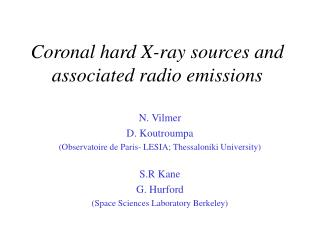Coronal hard X-ray sources and associated radio emissions