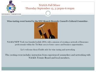 NAAIA Fall  Mixer  Thursday September 13, 3:30pm-6:00pm