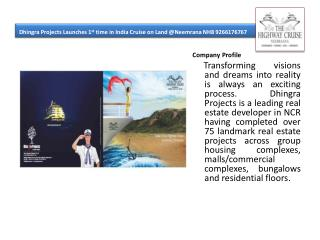 Dhingra Projects Launches 1st time in India Cruise on Land @