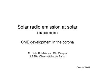 Solar radio emission at solar maximum