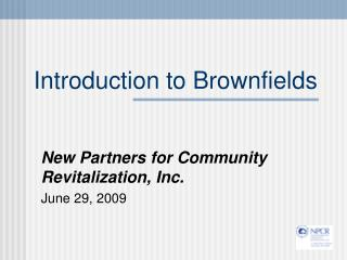 Introduction to Brownfields