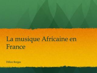 La  musique Africaine  en France