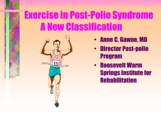 Exercise in Post-Polio Syndrome 	A New Classification