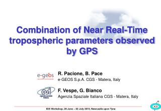 Combination of Near Real-Time tropospheric parameters observed by GPS