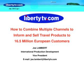 How to Combine Multiple Channels to Inform and Sell Travel Products to
