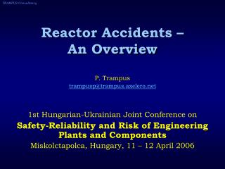 Reactor Accidents – An Overview