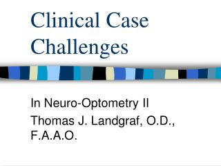 Clinical Case Challenges
