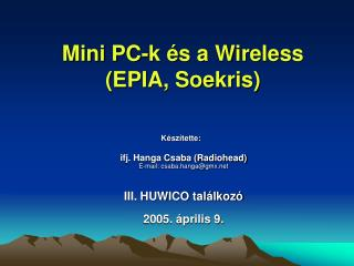 Mini PC-k �s a Wireless (EPIA, Soekris)