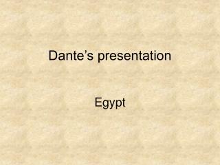 Dante's presentation