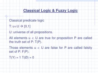 Classical Logic & Fuzzy Logic
