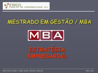 MESTRADO EM GEST�O / MBA
