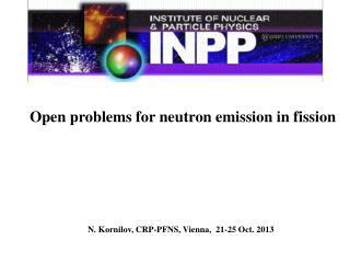 N. Kornilov, CRP-PFNS, Vienna,  21-25 Oct. 2013