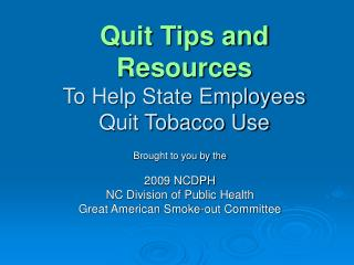 Quit Tips and Resources To Help State Employees Quit Tobacco Use