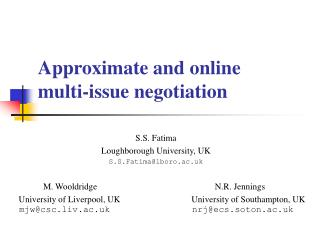 Approximate and online  multi-issue negotiation