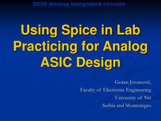 Using Spice in Lab Practicing for Analog ASIC Design