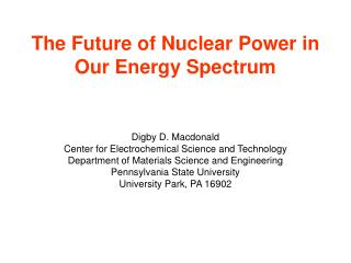 The Future of Nuclear Power in Our Energy Spectrum