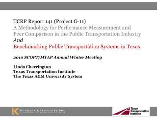 2010 SCOPT/MTAP Annual Winter Meeting Linda Cherrington Texas Transportation Institute