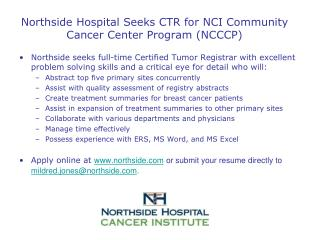 Northside Hospital Seeks CTR for NCI Community Cancer Center Program (NCCCP)