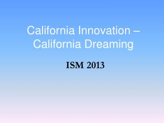 California Innovation – California Dreaming