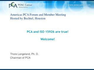 PCA and ISO 15926 are true! Welcome!