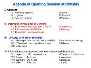 I.  Opening I-1. Welcome address U.Stroth
