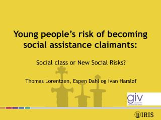 Young people's risk of becoming social assistance claimants: