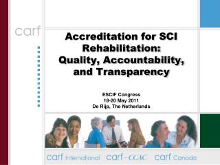 Accreditation for SCI Rehabilitation: Quality, Accountability, and Transparency