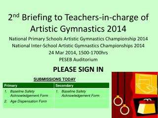 2 nd  Briefing to Teachers-in-charge of Artistic Gymnastics 2014