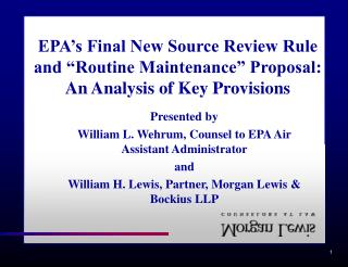 Presented by  William L. Wehrum, Counsel to EPA Air Assistant Administrator and