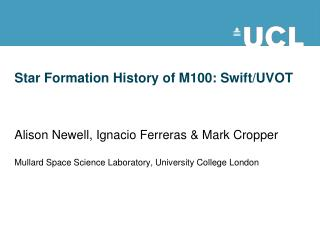 Star Formation History of M100: Swift/UVOT