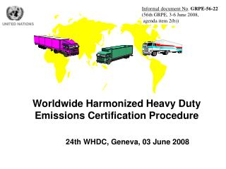 Worldwide Harmonized Heavy Duty Emissions Certification Procedure