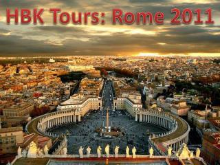 HBK Tours: Rome 2011