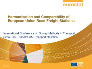 Harmonisation and Comparability of European Union Road Freight Statistics