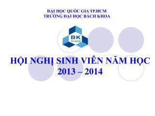 HỘI NGHỊ SINH VIÊN NĂM HỌC 2013 – 2014