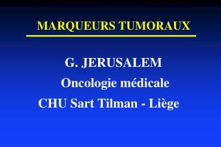 MARQUEURS TUMORAUX