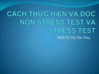 CÁCH THỰC  HiỆN  VÀ ĐỌC NON STRESS TEST VÀ STRESS TEST