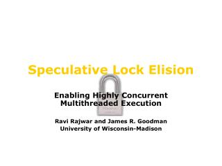 Speculative Lock Elision