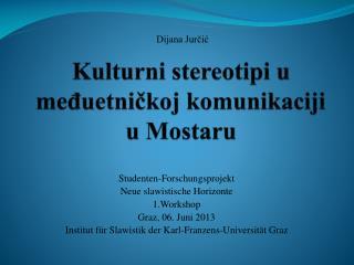 Kulturni stereotipi u međuetničkoj komunikaciji u Mostaru