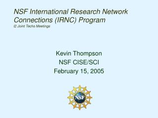 NSF International Research Network Connections (IRNC) Program I2 Joint Techs Meetings