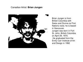 Canadian Artist:  Brian Jungen