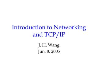 Introduction to Networking and TCP/IP