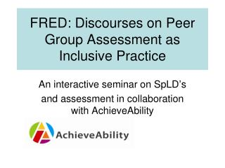 FRED: Discourses on Peer Group Assessment as Inclusive Practice