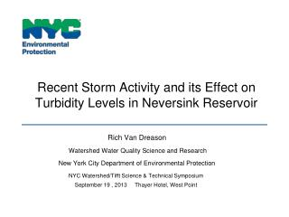 Recent Storm Activity and its Effect on Turbidity Levels in Neversink Reservoir