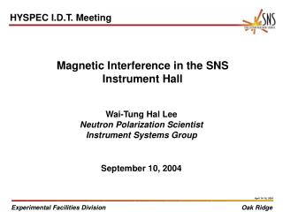Magnetic Interference in the SNS Instrument Hall